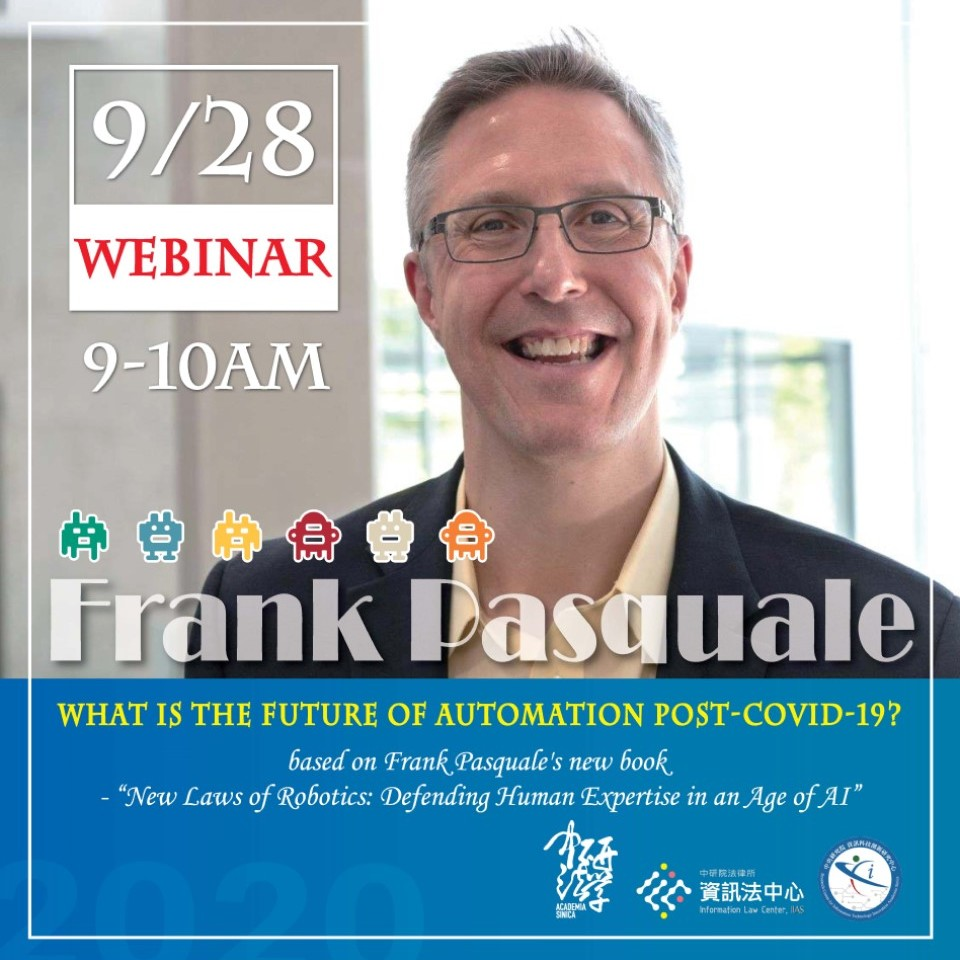 AI & PANDEMICS-Workshop & Lecture Series on Information Law with Frank Pasquale