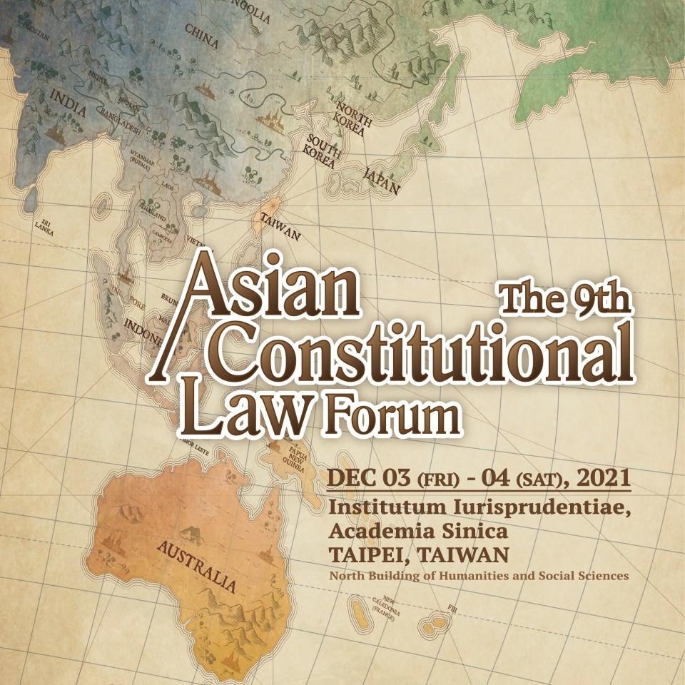 The 9th Asian Constitutional Law Forum-Call for Papers
